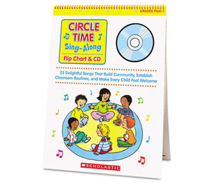 Scholastic 00078073635245 Circle Time Sing Along Flip Chart with CD, Grades PreK-1, 26 Pages by SCHOLASTIC INC.